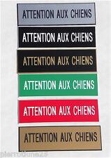 plaque gravée ATTENTION AUX CHIENS épaisseur 1,6 mm (6 versions) petit format