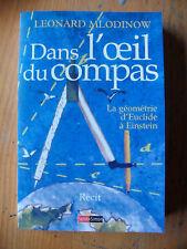 2002 Léonard MLODINOW Dans l'Oeil du Compas Géométrie
