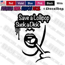 Save A Lollipop Suck A Dick Hot Sex Woman Car Truck Window Vinyl Decal Sticker.