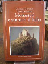 (GUIDE) GOTTARDO-GAMBA: MONASTERI SANTUARI D'ITALIA