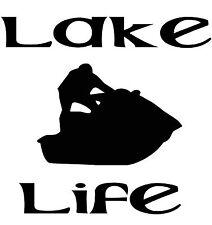 Lake Life Jet Ski Wave Runner Window  Wall Decal Car Truck Boat Trailer RV Home