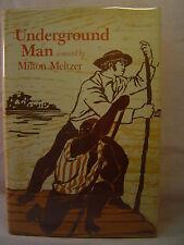 Milton Meltzer UNDERGROUND MAN First ed Slave African-American Novel Children HC