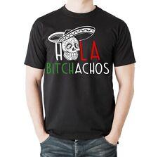 T-shirt HOLA bitchachos Muerte Skull Mexico BITCH Amusant sort siviwonder