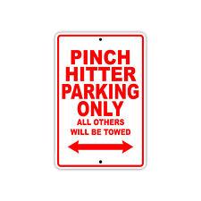 Pinch Hitter Parking Only Baseball Player Gift Decor Garage Aluminum Metal Sign