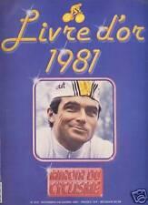 MIROIR DU CYCLISME 1981 N 310 LE LIVRE D'OR 1981