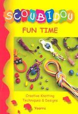 Scoubidou: Fun Time Paperback Book The Cheap Fast Free Post