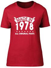 Made in 1978, All Original Parts Birthday Womens Ladies Short Sleeve T-Shirt