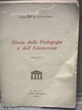 Scuola STORIA DELLA PEDAGOGIA E DELL EDUCAZIONE Francesco De Bartolomeis Libro