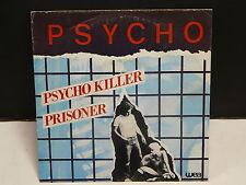 PSYCHO Psycho killer / prisoner 24 9841 7 NEW WAVE PUNK