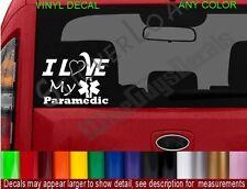 I Love my PARAMEDIC Decal Sticker Star of life EMT EMS Wife FIRE Ambulance car