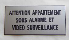 """plaque  """"ATTENTION APPARTEMENT  SOUS ALARME ET VIDEO SURVEILLANCE"""" ft 75X150 MM"""