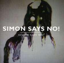 SIMON SAYS NO! - SIMON SAYS NO! NEW CD