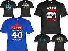 T-Shirt 40.Geburtstag - Geschenk zum 40.Geburtstag - coole Sprüche T-Shirt 40