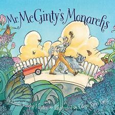 Mr. Mcginty's Monarchs: By Heyden, Linda Vander Ewen, Eileen R.