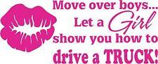 Move Over Boys Girl Drive A Truck Driver 4 x 4 Window Vinyl Decal Sticker