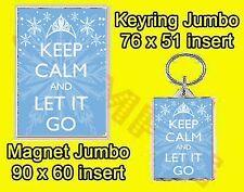 KEEP CALM AND LET IT GO FROZEN JUMBO FRIDGE MAGNET OR JUMBO KEYRING OR SET OF 2