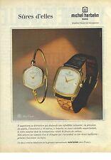 PUBLICITE  ADVERTISING 1980    MICHEL HERBELIN  montres sures d'elles