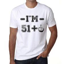 I'm 51 Plus Homme T-shirt Blanc Cadeau D'anniversaire