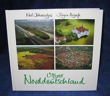 UBER NORDDEUTSCHLAND / KARL JOHAENTGES-JURGEN HOGREFE