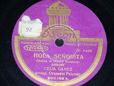 TANGO 78rpm RECORD Odeon CELIA GAMEZ & ORQUESTA Y tenia un lunar / Hola Señorita