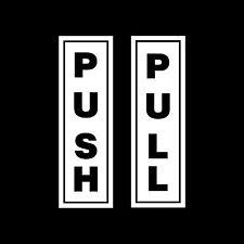 Push Pull Door Plastic Sign, Sticker - All Sizes & Materials - Office Building