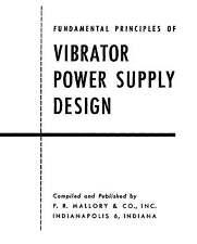 Fundamentals of Vibrator Power Supply Design * CDROM * PDF