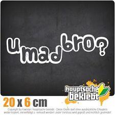 U Mad Bro? csf0114 20 x 6 cm JDM Sticker Adesivo