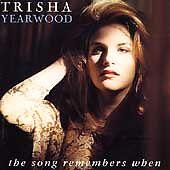 "TRISHA YEARWOOD "" THE SONG REMEMBERS WHEN "" CD ALBUM - UK FREEPOST"