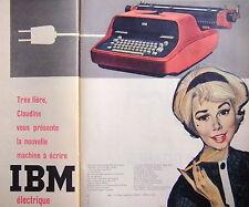 PUBLICITÉ IBM LA NOUVELLE MACHINE A ECRIRE ELECTRIQUE FRAPPE LÉGÈRE RÉGLABLE