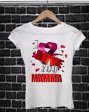 REGALA UNA MAGLIETTA PER LA FESTA DELLA MAMMA:  LOVE  YOU MAMMA 3D