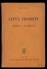 GIUDICI PAOLO CITTA' PROIBITE MEDINA E LA MECCA MARANGONI 1936 I° EDIZ.