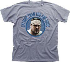 Big Lebowski Walter Sobchak Calmer than you are Dude grey t-shirt FN9439