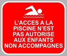 PISCINE NON AUTORISEE ENFANTS NON ACCOMPAGNES CAMPING AUTOCOLLANT STICKER CAM254