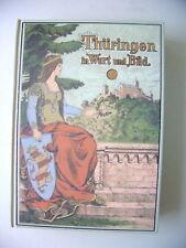 Thüringen in Wort und Bild Reprint 1900/1998