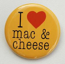 "I LOVE MAC & CHEESE - Button Pinback Badge 1.5"" Heart"