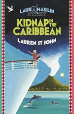 Kidnap in the Caribbean (Laura Marlin Mysteries 2), St John, Lauren Hardback