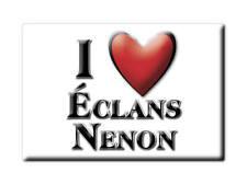 MAGNETS FRANCE - HAUTE NORMANDIE SOUVENIR AIMANT I LOVE ÉCLANS NENON (JURA)