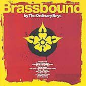 The Ordinary Boys - Brassbound (2006)