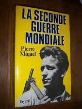 La seconde guerre mondiale Pierre Miquel 1939-1945