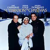 A Celebration Christmas JoseCarreras Natalie Cole Placido Domingo Christmas CD