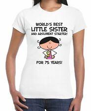 World Best Little Sister Women's 75th Birthday Present T-Shirt - Gift