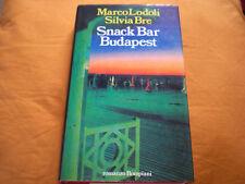 Snack Bar Budapest Marco Lodoli Silvia Bre