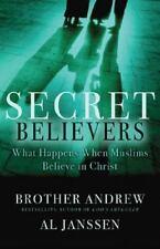 Secret Believers: What Happens When Muslims Believe in Christ