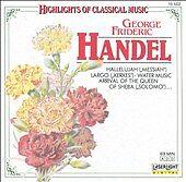 Highlights of Classical Music: George Frideric Handel (CD, Oct-1990, Laserlight)