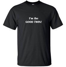 I'm the good twin - Funny T Shirt Adult Black White Christmas Custom