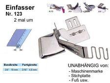 Einfasser Universal für Industrienähmaschine! GESCHLOSSEN: 19 zu 4,8 mm, Nr. 123