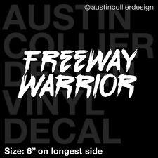 FREEWAY WARRIOR Vinyl Decal Car Window Truck Laptop Sticker - Daily Driver