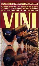 Vini. Conoscere, riconoscere i vini... Libro Nuovo Guide Compact De Agostini