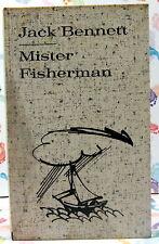 MISTER FISHERMAN - Jack Bennett