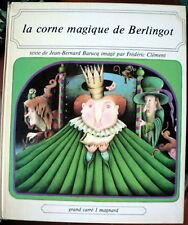 Jeunesse Grand Carré Magnard J-B Barucq Clément Corne Magique de Berlingot 1978